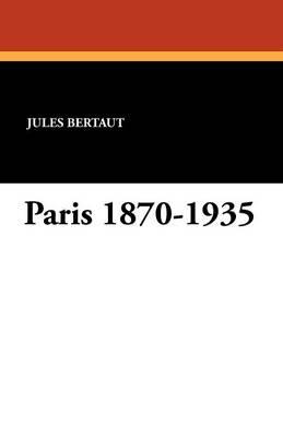 Paris 1870-1935 (Paperback)