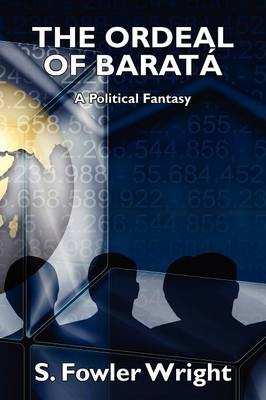 The Ordeal of Barata: A Political Fantasy (Paperback)
