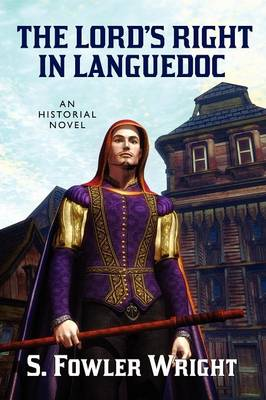 The Lord's Right in Languedoc: An Historical Novel (Paperback)