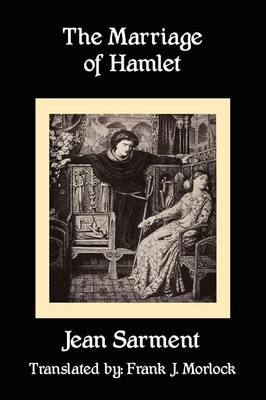 The Marriage of Hamlet: A Play in Three Acts (Paperback)