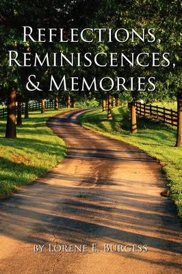 Reflections, Reminiscences, & Memories: Selected Poems (Paperback)
