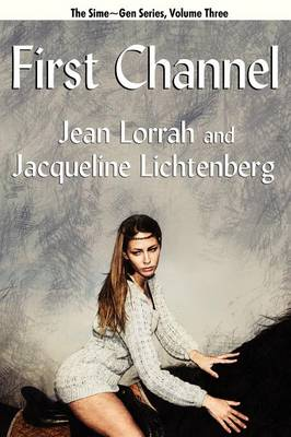 First Channel: Sime Gen, Book Three (Paperback)
