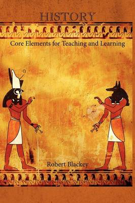 History: Core Elements for Teaching and Learning (Paperback)