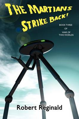 The Martians Strike Back! War of Two Worlds, Book Three (Paperback)
