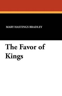 The Favor of Kings (Paperback)