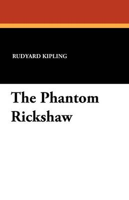 The Phantom Rickshaw (Paperback)