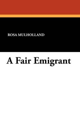 A Fair Emigrant (Paperback)