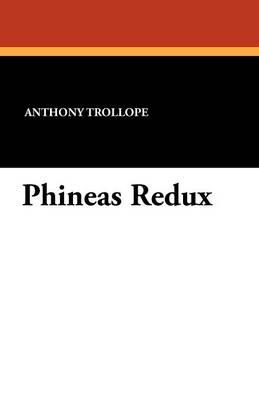 Phineas Redux (Paperback)