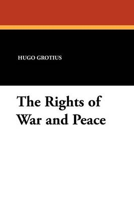 The Rights of War and Peace (Paperback)