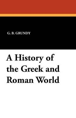 A History of the Greek and Roman World (Paperback)