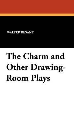 The Charm and Other Drawing-Room Plays (Paperback)