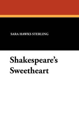 Shakespeare's Sweetheart (Paperback)