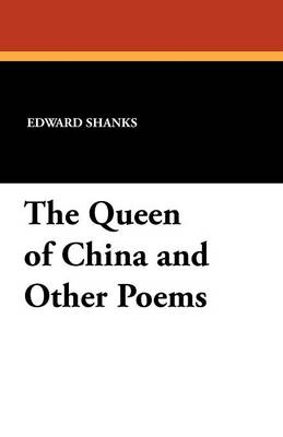 The Queen of China and Other Poems (Paperback)