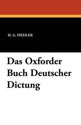 Das Oxforder Buch Deutscher Dictung (Paperback)