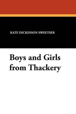 Boys and Girls from Thackery (Paperback)