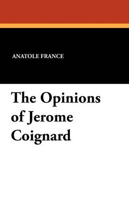 The Opinions of Jerome Coignard (Paperback)