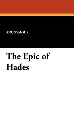 The Epic of Hades (Paperback)