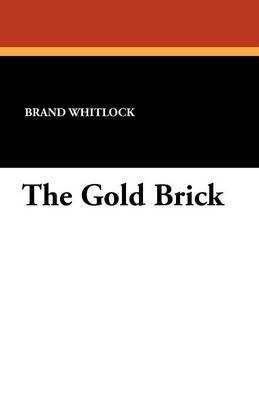 The Gold Brick (Paperback)