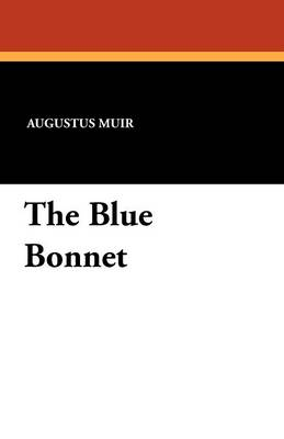 The Blue Bonnet (Paperback)