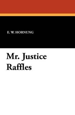 Mr. Justice Raffles (Paperback)