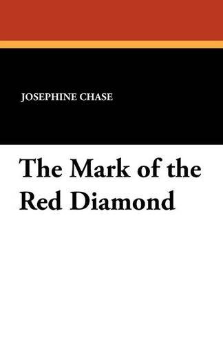 The Mark of the Red Diamond (Paperback)
