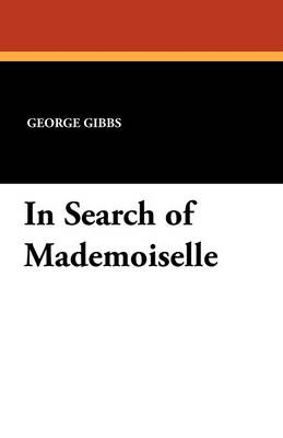 In Search of Mademoiselle (Paperback)