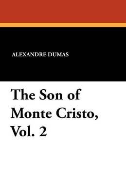 The Son of Monte Cristo, Vol. 2 (Paperback)
