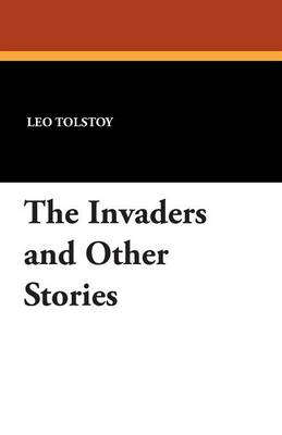 The Invaders and Other Stories (Paperback)