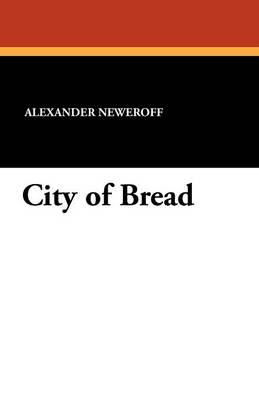 City of Bread (Paperback)