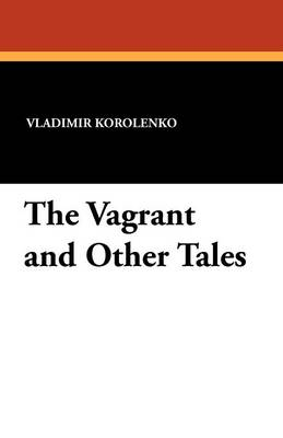 The Vagrant and Other Tales (Paperback)