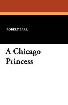 A Chicago Princess (Paperback)
