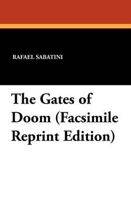 The Gates of Doom (Facsimile Reprint Edition) (Paperback)