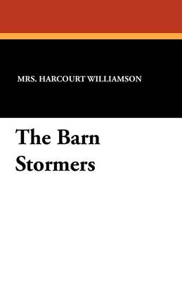 The Barn Stormers (Paperback)