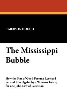 The Mississippi Bubble (Paperback)