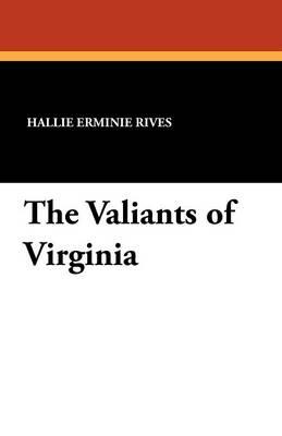 The Valiants of Virginia (Paperback)