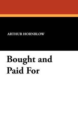 Bought and Paid for (Paperback)