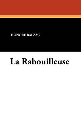 La Rabouilleuse (Paperback)