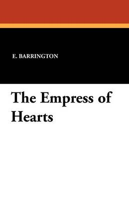 The Empress of Hearts (Paperback)