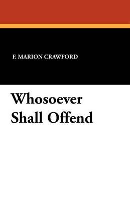 Whosoever Shall Offend (Paperback)