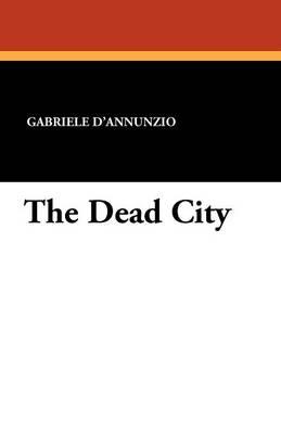 The Dead City (Paperback)
