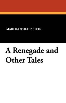 A Renegade and Other Tales (Paperback)