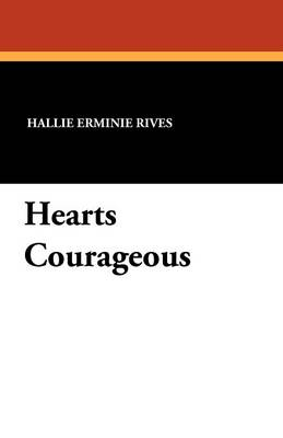 Hearts Courageous (Paperback)