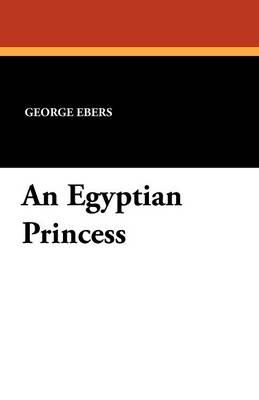 An Egyptian Princess (Paperback)