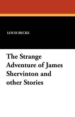 The Strange Adventure of James Shervinton and Other Stories (Paperback)