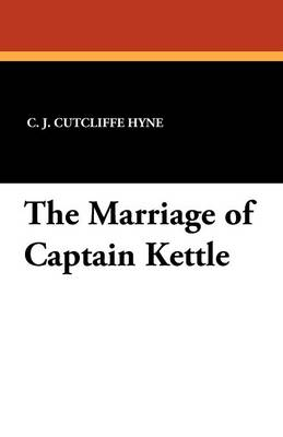 The Marriage of Captain Kettle (Paperback)