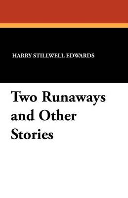 Two Runaways and Other Stories (Paperback)