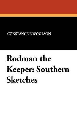 Rodman the Keeper: Southern Sketches (Paperback)