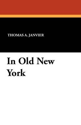 In Old New York (Paperback)