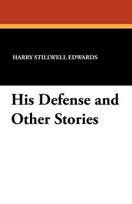 His Defense and Other Stories (Paperback)