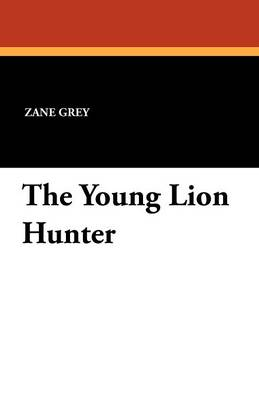 The Young Lion Hunter (Paperback)